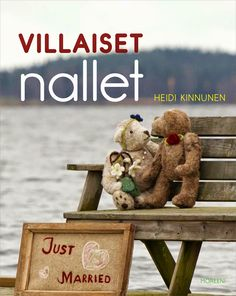 Villa Enkeli: Kirjat Just Married, My Works, Teddy Bear, Toys, Villa, Animals, Activity Toys, Newlyweds, Animales
