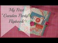 "My First ""Garden Party"" Flip Book - YouTube"