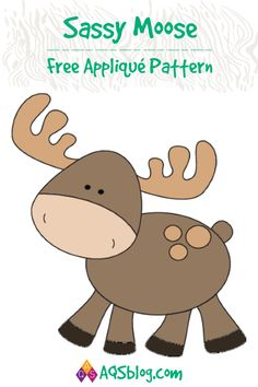 Meet Sassy Moose, one of our Forest Friends. Make this adorable free applique pattern! Applique Templates Free, Applique Tutorial, Embroidery Patterns Free, Quilt Patterns Free, Machine Embroidery, Applique Designs Free, Owl Templates, Baby Applique, Elephant Applique