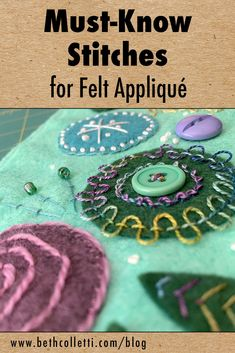 Must-Know Stitches for Felt Appliqué