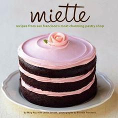 Miette Bakery Recipe Book  (San Francisco)