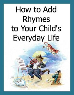 6 Rhyming Games - rhymes increase phonetic awareness, important for reading readiness