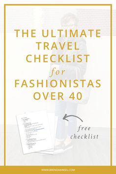 The ultimate travel checklist for women over 40 to effortlessly plan their vacation. www.brendakinsel.com