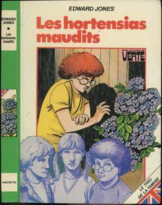 François Dermaut - Les Hortensias Maudits - série Le trio de la Tamise, Edward Jones, Hachette Bibliothèque Verte 1981