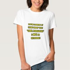 Cool Paralegal Is NOT an Oxymoron T Shirt, Hoodie Sweatshirt