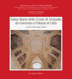 Santa Maria delle Grazie di Atripalda da Convento a Palazzo di Città