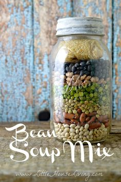 Frugal Dried Bean Soup Mix – Easy Bean Soup Mix – Little House Living – Famous Last Words 15 Bean Soup, Soup Beans, Bean Soup Recipes, Bean Soup Mix Recipe, Recipe Mixes, Meatless Recipes, Vegan Recipes, Mason Jar Meals, Meals In A Jar