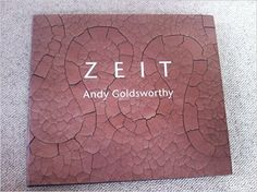 Zeit: Amazon.de: Andy Goldsworthy, Terry Friedman: Bücher