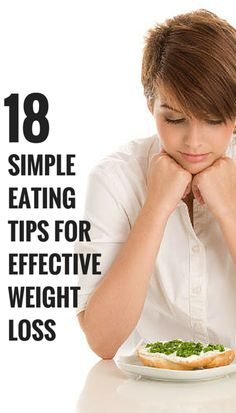 Simple eating tips for effective weight loss. #diet #weightloss #health #fitness #workout
