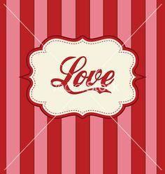 Retro love design vector 718705 - by medveh on VectorStock®