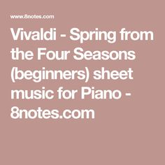 Vivaldi - Spring from the Four Seasons (beginners) sheet music for Piano - 8notes.com