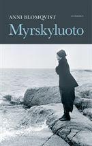Anni Blomqvist, Myrskyluoto-sarja