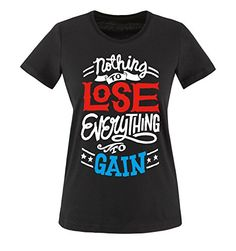 Comedy Shirts - Nothing to LOSE, Everything to GAIN - mujer T-Shirt camiseta - negro / blanco-rojo-azul tamaño XS #camiseta #realidadaumentada #ideas #regalo