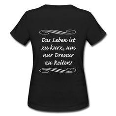 Das Leben ist zu kurz - Frauen T-Shirt