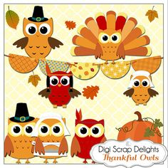 Printable digital Thanksgiving clip art for making placemats, door hangers, place cards games, and much more Thanksgiving Owls Pilgrims Indians Turkey by DigiScrapDelights