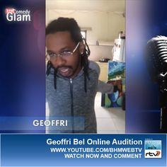 Geoffri Bel BHM® Comedy Glam™ Online Audition.