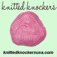 Knitted Knockers - Flat On Two Needles  pattern by Teri Neal