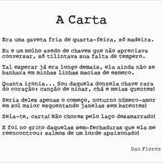 Cartas morrem em gavetas com muita facilidade hoje em dia...  #acarta #danflorez #danflorezpoesia #seteversos #descoberta #amordeverdade #cartasdeamor #autoral #creativecommons #bibliotecanacional