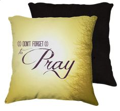 Don't Forget to Pray  Throw Pillow Home Decor by RDelean on Etsy, $30.00