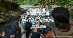 Here are 7 awesome things to do in North Sumatra Indonesia. This is the country's largest fully-Indonesian island and it is an excellent place to explore.