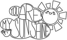 You Are My Sunshine_image.... cute pdfs on this website