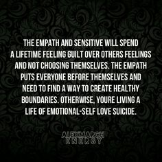Empaths need to create healthy boundaries.