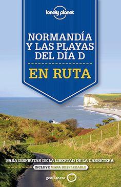 Normandía y las playas del día D / Oliver Berry