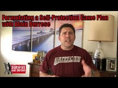 Formulating A Self Protection Game Plan with Alain Burrese