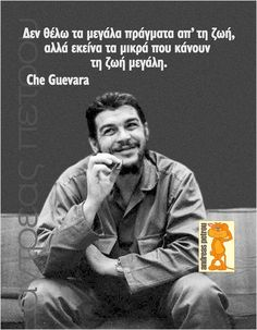 Advice Quotes, Some Quotes, Wisdom Quotes, Words Quotes, Sayings, Che Quevara, Like A Sir, Ernesto Che, Greek Quotes