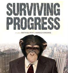 """Surviving progress"""