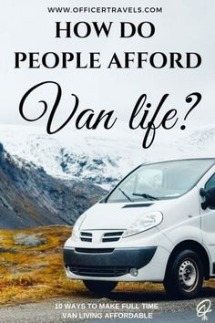 10 Effective ways to afford full time van living Are you looking for ways to make van life more affordable? Or maybe you're unsure how expensive (or cheap!) van life really is? We've put together 10 of the most effective ways that have made this life styl Cheap Van, Life Hacks, Life Tips, Van Living, Gypsy Living, Safety Tips, Outdoor Travel, Family Travel, Group Travel
