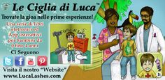 Is your child learning Italian? Make sure to download our Luca Lashes interactive App and eBook series at http://www.lucalashes.com/t-apps.aspx.