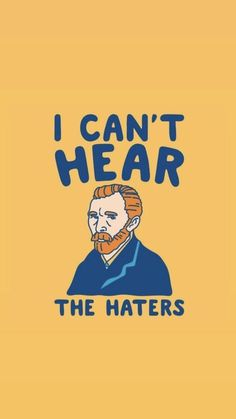 i can't hear the haters - Wallpaper Van Gogh Wallpaper, Painting Wallpaper, Aesthetic Iphone Wallpaper, Disney Wallpaper, Screen Wallpaper, Wallpaper S, Aesthetic Wallpapers, Wallpaper Backgrounds, Cartoon Wallpaper
