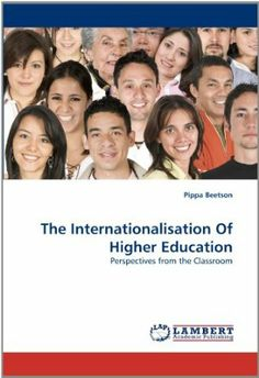 The Internationalisation Of Higher Education: Amazon.co.uk: Pippa Beetson: Books