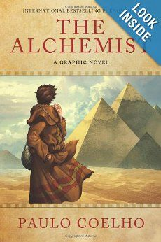 The Alchemist: A Graphic Novel (9780062024329): Paulo Coelho: Books