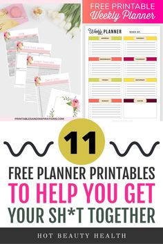 11 Free Printable Planners To Help Get Your Life Together Weekly Planner Printable, Free Planner, Get Your Life, Organize Your Life, 2018 Planner, Time Management Skills, Do It Yourself Projects, Best Blogs, Organizing