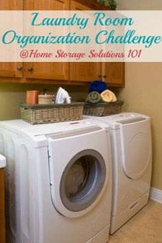 Step by step instructions for laundry room organization so it is functional, efficient, and fun to be in. {part of the 52 Week Organized Home Challenge on Home Storage Solutions 101}