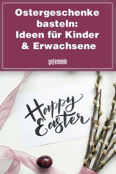 Ostergeschenke basteln: 8 Ideen für Kinder und Erwachsene Decor, Easter Gifts For Kids, Fortune Cookie, Addiction, Decoration, Decorating, Deco