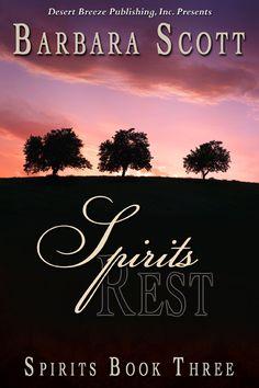 Desert Breeze Publishing, Inc - Spirits Book Three: Spirits Rest -- EPUB, $5.99 (http://www.desertbreezepublishing.com/spirits-book-three-spirits-rest-epub/)