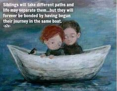 Our path may change as life goes along, But the bond between us remain ever strong. Tag-mention your brother and sister
