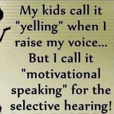 Yelling vs. motivational speaking