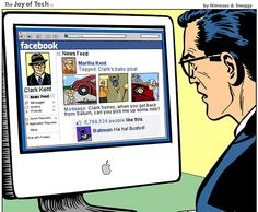 Superman's nightmare… this is why you protect your Facebook sir, so things like that don't happen. ;) Or just get rid of your secret identity. It's easier. ;)