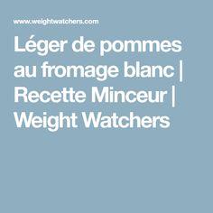 Léger de pommes au fromage blanc   Recette Minceur   Weight Watchers