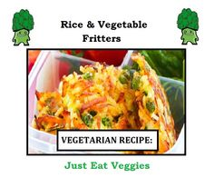 Vegetarian Diabetic Recipes, Fritters, Mashed Potatoes, Rice, Corner, Eat, Vegetables, Cooking, Ethnic Recipes