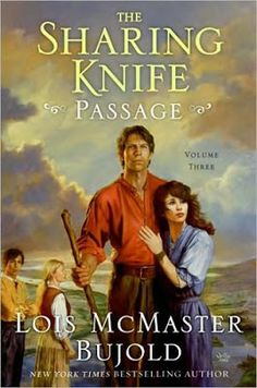 """Official Lois McMaster Bujold Website Order """" The Sharing Knife: Passage """" HERE Read Excerpts HERE Fantasy comes in all forms. Julie Bell, Sci Fi Books, Audio Books, Comic Books, Lois Mcmaster Bujold, Science Fiction Books, Best Novels, Fantasy Books, Play"""