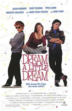 Dream a Little Dream, Corey Haim and Corey Feldman - what a great couple