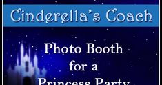 After making the castle centerpiece and Happy Birthday banner , I continued the Cinderella birthday theme with a photo booth. I've b...