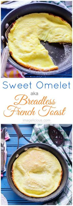 Sweet Omelet or Breadless French Toast is a delicious and unique breakfast! It only takes a few minutes to make and is perfect for elegant brunch. It's fluffy and lightly sweetened. Can be made gluten-free | Imagelicious