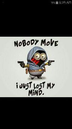 Lost it... Minions