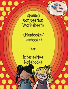 Spanish Conjugation Worksheets     (Flapbooks or Lapbooks)     for Interactive Notebooks!    This is a great way to conjugate new verbs as well as helping students to compare and contrast different kinds of verbs.    10 different conjugation worksheets are included! *includes worksheets for ar, er, ir verbs, tener, ir, estar, ser,...$